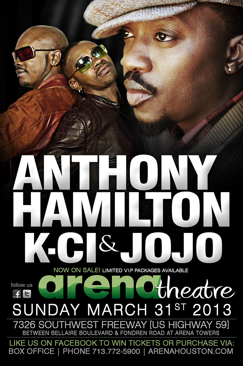 Anthony Hamilton & K-Ci & Jojo - Live in Concert - Sunday, Mar 31, 2013